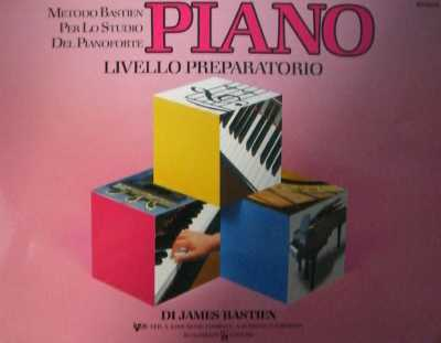 BASTIEN - Metodo di Piano Livello Preparatorio
