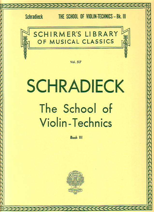 SCHRADIECK H. - SCHOOL OF VIOLIN TECHNICS - BOOK 3 (VIOLIN)