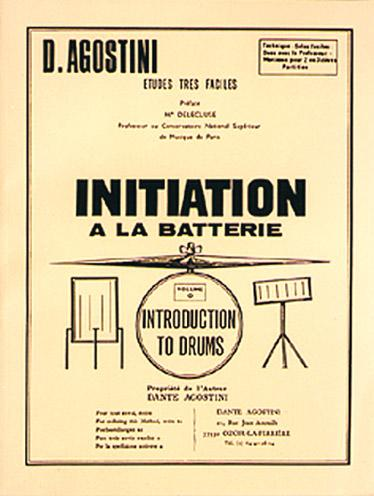 AGOSTINI - Initiation A La Batterie, Volume 0