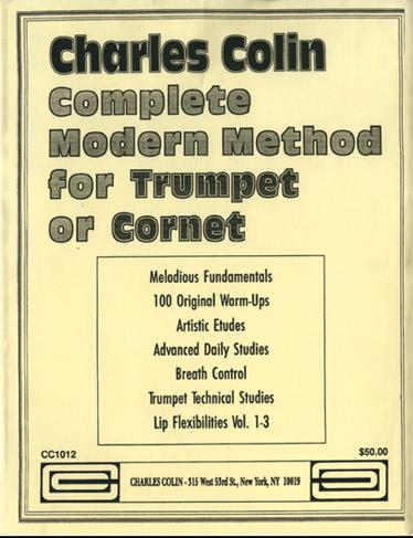COLIN - Complete Modern Method For Trumpet or Cornet