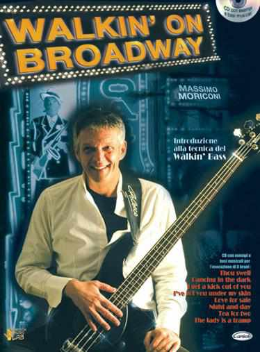 MORICONI - Walkin' On Broadway (con CD)