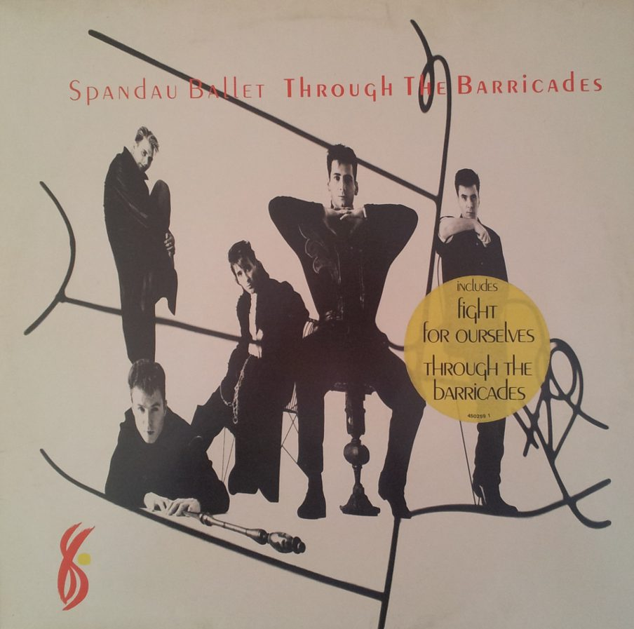 Spandau Ballet ‎– Through The Barricades (Vinile)